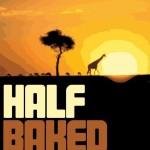 half-baked-safari-flyer